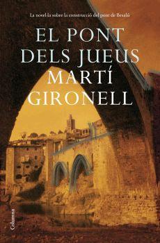El pont dels jueus, escrit per Martí Gironell